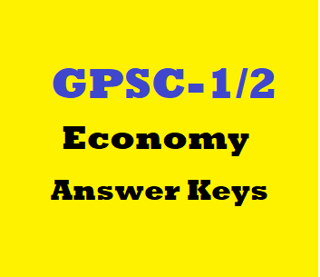 GPSC-1/2 Answer Keys(Indian Economy)