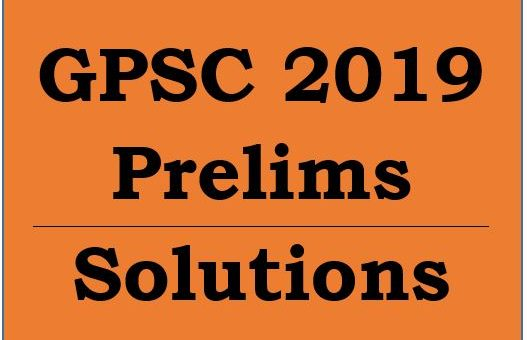 GPSC 2019  Prelims Solutions